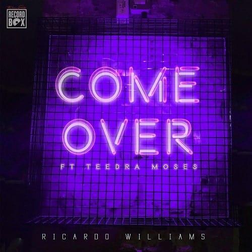 Ricardo Williams Teedra Moses Come Over