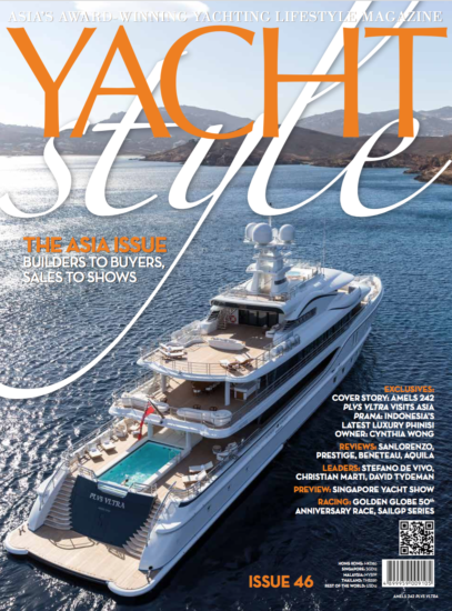 Yacht Style 46: The Asia Issue